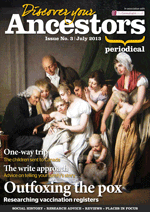 Discover Your Ancestors Periodical - July 2013