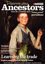 Discover Your Ancestors Periodical - October 2013